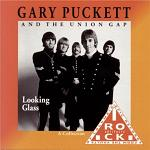 Gary Puckett and the Union Gap Looking Glass