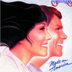 The Carpenters Made In America Want You Back in my Life Again