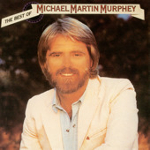Michael Martin Murphey What She Wants