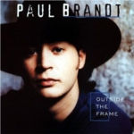 Paul Brandt Outside the Frame One