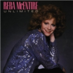 Reba McEntire Unlimited You're the First Time I Thought About Leaving