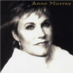 Anne Murray That's the Way It Goes